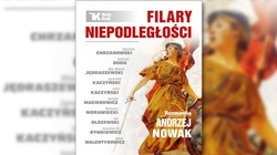 ''Filary niepodległości'' - niezwykle istotna książka prof. Andrzeja Nowaka - miniaturka