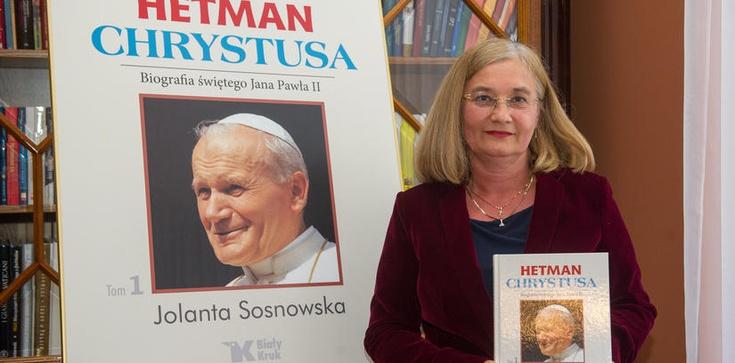 Jan Paweł II, czyli Hetman Chrystusa - zdjęcie