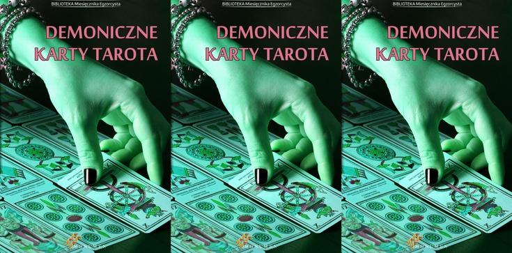 Nie układaj kart Tarota - to czyste diabelstwo!!! - zdjęcie