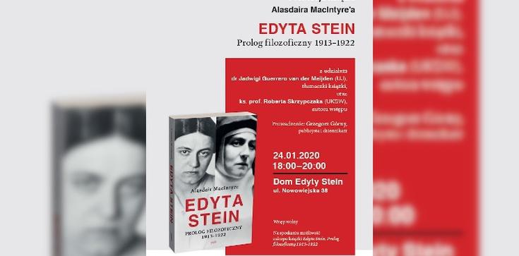 Alasdaira MacIntyre'a ,,Edyta Stein''. Zapraszamy! - zdjęcie