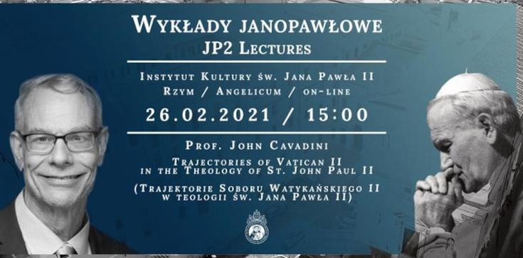 Sobór Watykański II według Jana Pawła II. Wykład prof. Johna Cavadiniego - zdjęcie