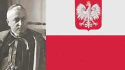 Jakże aktualne. Oto testament wielkiego patrioty i proroka, kard. Hlonda dla Polski!  - miniaturka