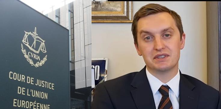 Absurdalne orzeczenia TSUE. Kaleta: Kiedy zawiesi naszą Konstytucję, Sejm, Prezydenta? - zdjęcie