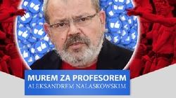 Murem za prof. Nalaskowskim! Zachęcamy do podpisania apelu - miniaturka