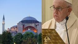 Papież: Myślę o Hagia Sophia i jestem bardzo zasmucony - miniaturka