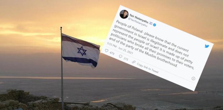 ,,Obecny rząd w Izraelu jest bezprawny…''. Syn Benjamina Netanjahu zwraca się do Polaków - zdjęcie
