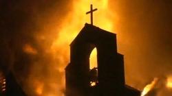 Przerażające! Spalono trzy kościoły! Są ofiary... - miniaturka