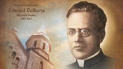 Błogosławiony Edward Detkens – męczennik z Dachau, twórca majowych pielgrzymek studentów i profesorów na Jasną Górę - miniaturka
