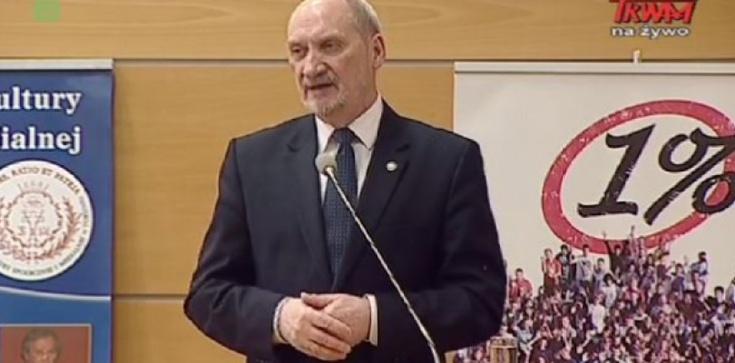 """Minister Antoni Macierewicz: """"Polska miała pozostać tylko fikcją w obcych rękach"""" - zdjęcie"""