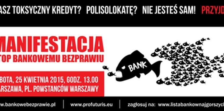 Walczą z banksterami! Stop bankowemu bezprawiu! - zdjęcie