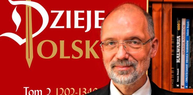 Prof. Andrzej Nowak dla Frondy: Trzeba sprostować te brednie, obelgi i kłamstwa pod adresem Polski! - zdjęcie