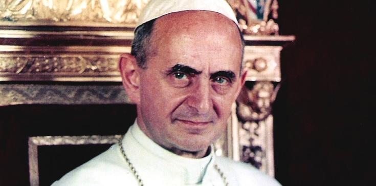Św. Paweł VI pokazał w Humanae vitae jak głosić Ewangelię - zdjęcie