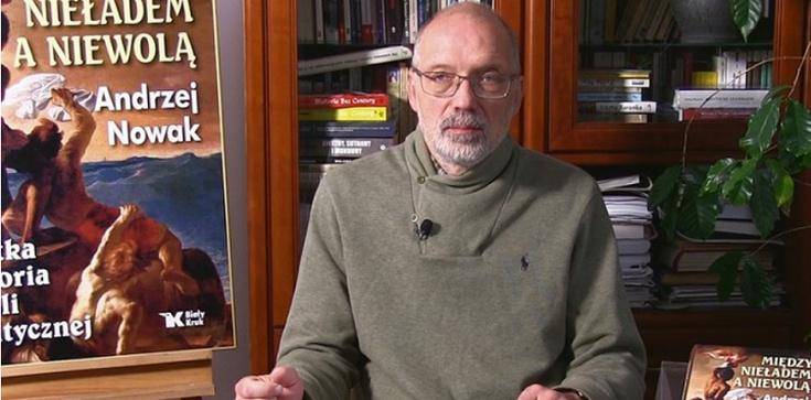 Prof. Andrzej Nowak. Wskazówki dla rządzących: Obyśmy nie stanęli przed wyborem między nieładem a niewolą! [Wideo] - zdjęcie