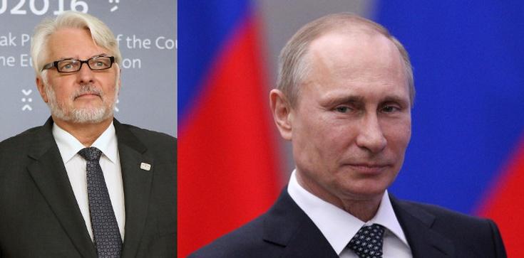 Waszczykowski: Putin mógł dostać nowe informacje dotyczące katastrofy smoleńskiej - zdjęcie