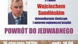 Zapraszamy na spotkanie z Wojciechem Sumlińskim, autorem ,,Powrotu do Jedwabnego'' - miniaturka