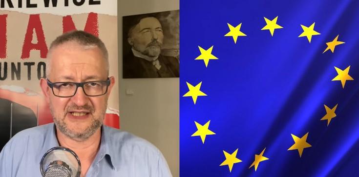 Ziemkiewicz: Powstaje Związek Socjalistycznych Republik Europejskich  - zdjęcie