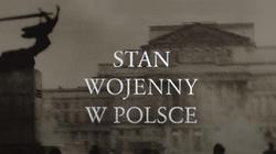 Zakazane historie. Stan wojenny w Polsce [Wideo] - miniaturka