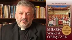 Nowa książka ks. prof. Roberta Skrzypczaka - POLECAMY - miniaturka