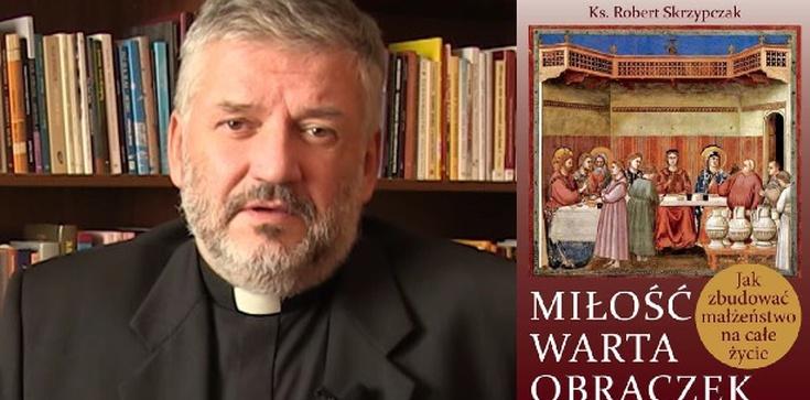 Nowa książka ks. prof. Roberta Skrzypczaka - POLECAMY - zdjęcie
