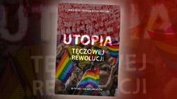 """""""Utopia tęczowej rewolucji"""". Bezpłatna publikacja Centrum Życia i Rodziny  - miniaturka"""