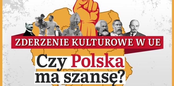 Zderzenie kulturowe w UE. Czy Polska ma szansę? [ZAPRASZAMY!] - zdjęcie