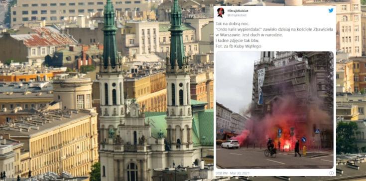 ,,Ordo Iuris wyp*****lać''. Lewacki atak na kościół w Warszawie! - zdjęcie