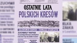 ,,Ostatnie lata polskich Kresów''. Kulisy akcji pod Bezdanami - miniaturka