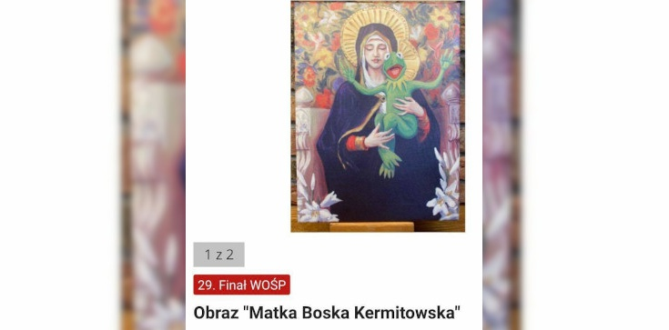 Profanacja wizerunku Matki Boskiej na aukcji dla WOŚP. Wiceminister zawiadamia prokuraturę - zdjęcie