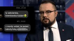 ,,Będziesz k***o pisowska wisiał''. Takie wiadomości otrzymuje wiceszef MSZ po występach w TVN - miniaturka