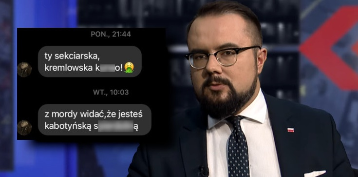 ,,Będziesz k***o pisowska wisiał''. Takie wiadomości otrzymuje wiceszef MSZ po występach w TVN - zdjęcie