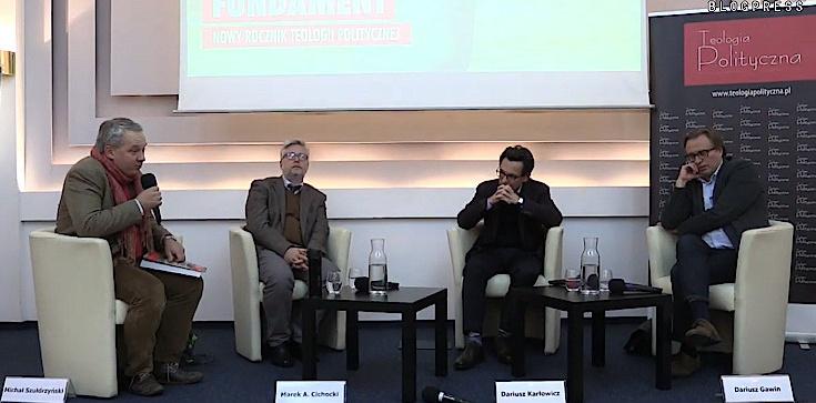 Kryzys liberalizmu. Cichocki, Gawin, Karłowicz- ZOBACZ - zdjęcie