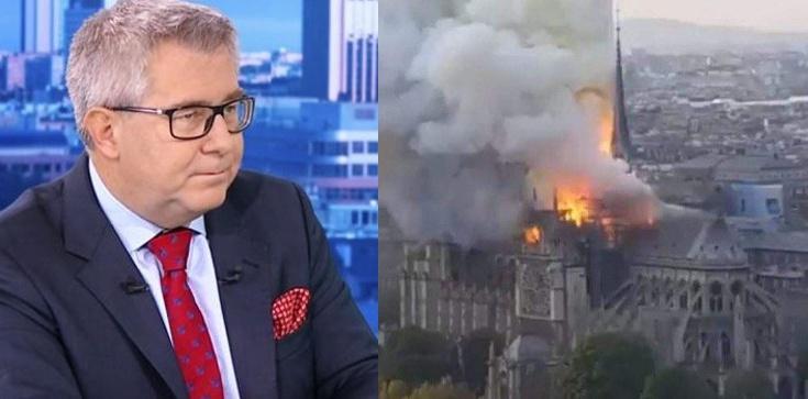 Ryszard Czarnecki: Francuzi mówią po cichu, że za pożarem mogą stać muzułmanie - zdjęcie