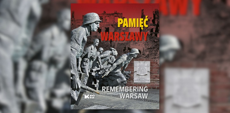 Warszawa - miasto, które nie zapomniało o swoich bohaterach - zdjęcie