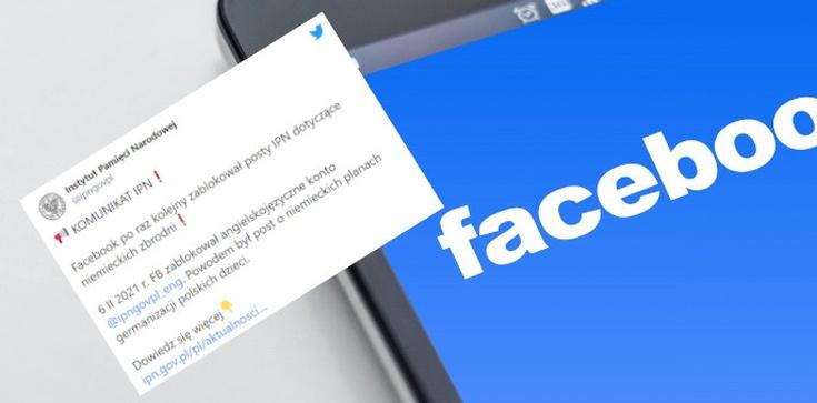 Absolutny skandal! Facebook blokuje stronę IPN - zdjęcie
